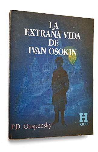 9789501701708: La Extrana Vida de Ivan Osokin (Spanish Edition)