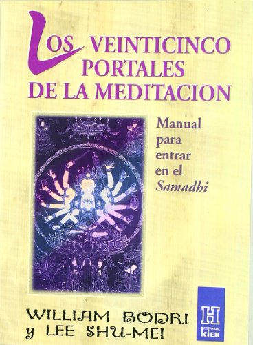 Los Veinticinco Portales de La Meditacion: William Bodri