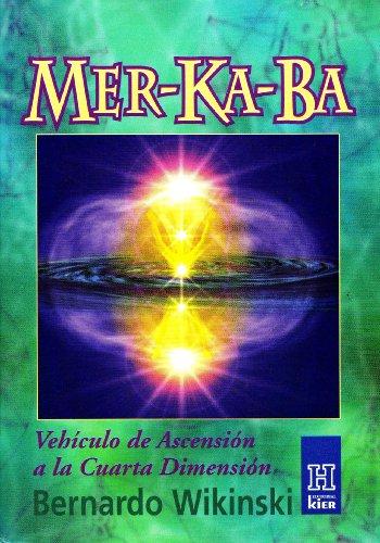 9789501702170: Mer-ka-ba: Vehiculo de ascension a la cuarta ...