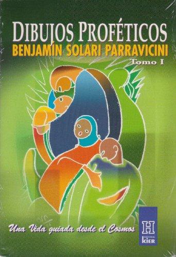 1: Dibujos Profeticos/ Prophetic Drawings: Benjamin Solari: Parravicini, Benjamin Solari