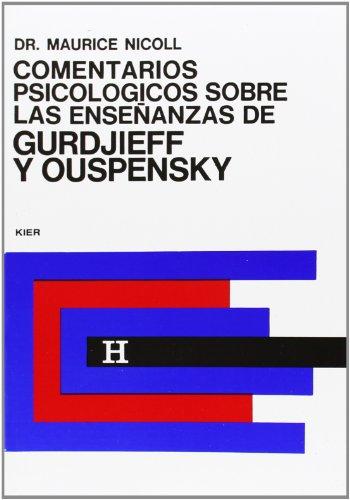 Comentarios Psicologicos Sobre Las Ensenanzas De Gurdjieff y Ouspensky {VOLUME TWO} - Translated ...