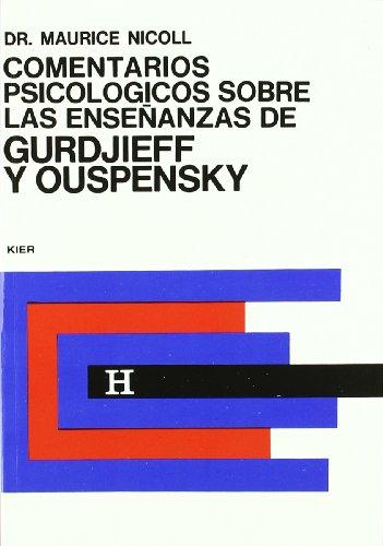 9789501703153: 4: Comentarios Psicologicos sobre las ensenanzas de Gurdjieff y Ouspensky/ Psychological Commentaries on Teaching of Gurdjieff and Ouspensky (Spanish Edition)