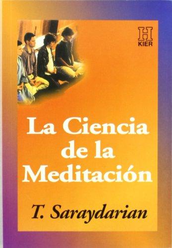 9789501703207: La Ciencia de la Meditacion