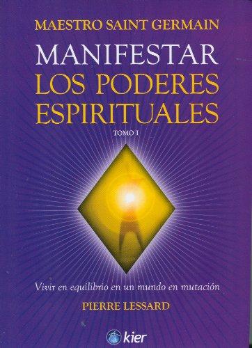 9789501703962: Manifestar los poderes espirituales / Manifest the Spiritual Powers: 1