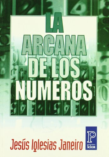 La Arcana De Los Numeros / the: Janeiro, Jesus Iglesias