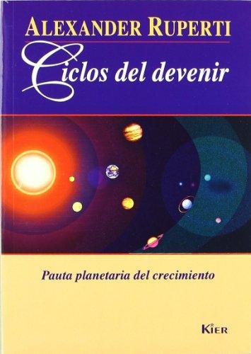 9789501704303: Ciclos del Devenir (Spanish Edition)