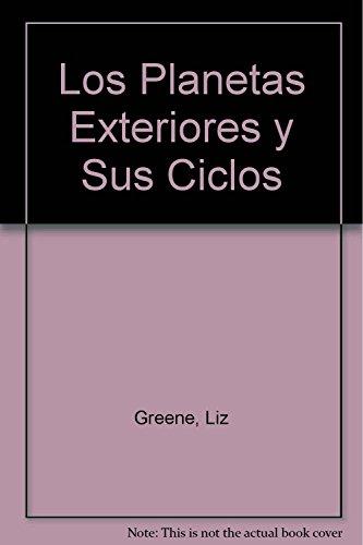 9789501704570: Los Planetas Exteriores y Sus Ciclos (Spanish Edition)
