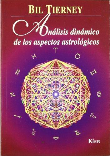 9789501704587: Analisis Dinamico de Los Aspectos Astrologicos (Spanish Edition)