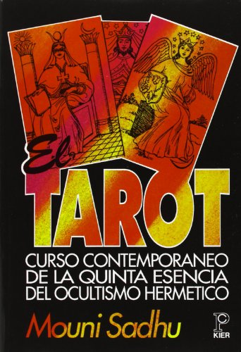 El tarot (Pronostico Mayor) (Spanish Edition): Sadhu, Mouni