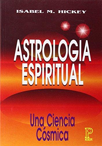 9789501705201: Astrología espiritual : una ciencia cósmica