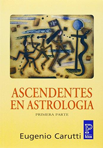 9789501705492: Ascendentes en astrologia / Ascendants in Astrology (Spanish Edition)