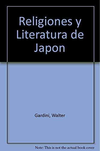 Religiones y Literatura de Japon (Spanish Edition): Gardini, Walter