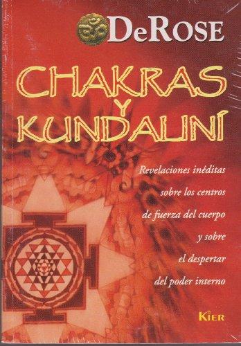 9789501706376: Chakras y kundalini/ Chakras and Kundalini: Revelaciones ineditas sobre los centros de fuerza del cuerpo/ Unknown Revelations about Power Centers of Body