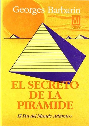 9789501707076: El Secreto de La Piramide (Spanish Edition)