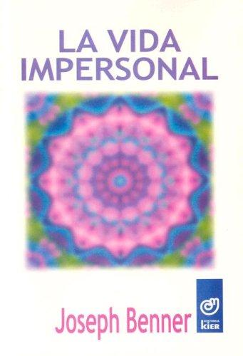 9789501707083: La Vida Impersonal (Spanish Edition)