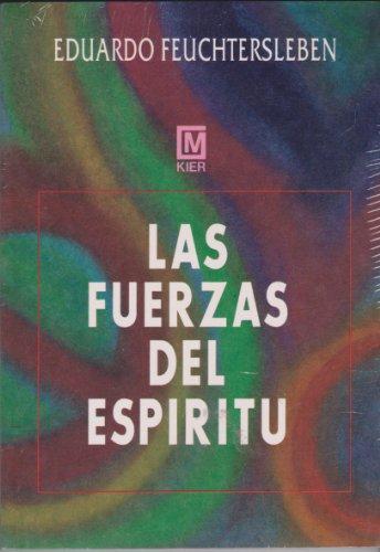 9789501707151: Las Fuerzas del Espiritu (Spanish Edition)