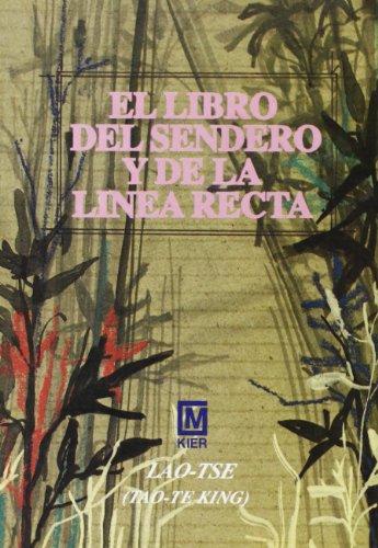 9789501707250: Libro del Sendero y de La Linea Recta (Spanish Edition)