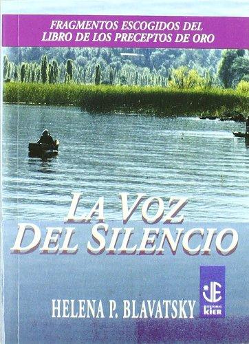 9789501708073: La voz del silencio / The Voice of the Silence (Joyas Espirituales) (Spanish Edition)