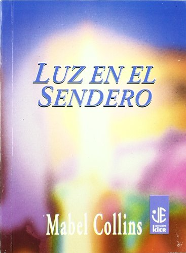 9789501708134: Luz en el sendero / Light, On the Path (Joyas Espirituales / Spiritual Jewels) (Spanish Edition)
