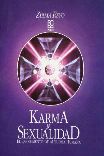 9789501709247: Karma Y Sexualidad/ Karma and Sexuality (Spanish Edition)