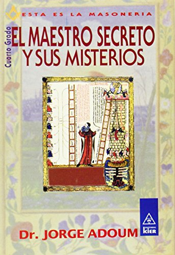 Maestro secreto y sus misterios / Secret Master and his mysteries (Masonería) (Spanish ...