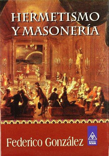 9789501709483: Hermetismo y masoneria/ Hermeticism and Masonry (Spanish Edition)