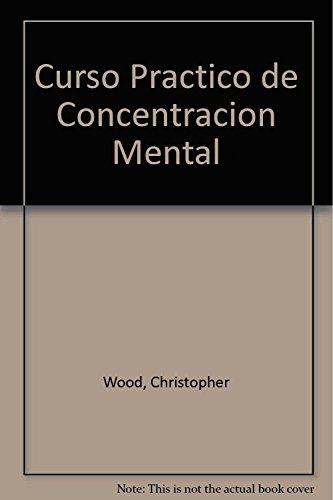 9789501709759: Curso práctico de concentracion mental