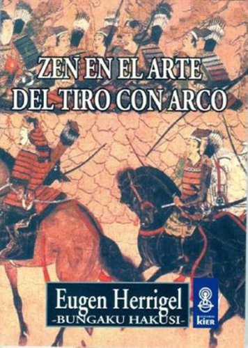 9789501710045: Zen en el Arte Del Tiro Con Arco