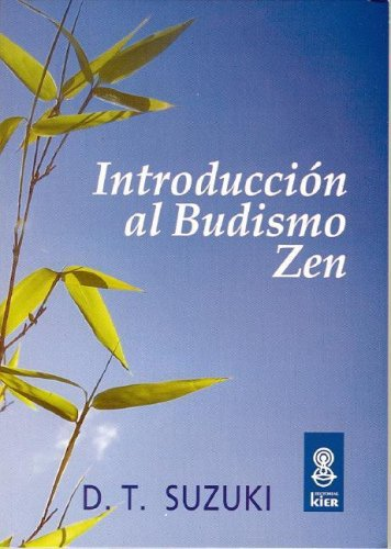 9789501710144: Introducción Al Budismo Zen