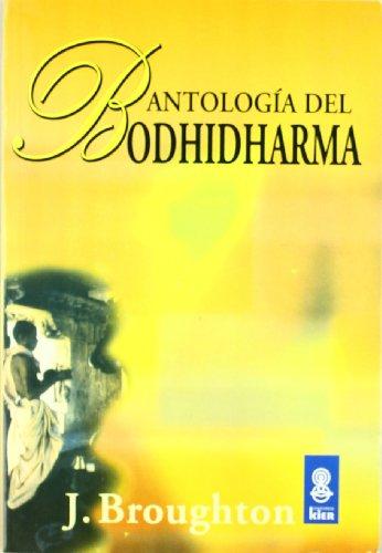 9789501710304: Antologia del Bodhidharma/ The Bodhidharma Anthology (Sadhana) (Spanish Edition)