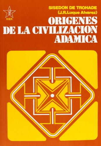 9789501711493: Orígenes De La Civilizacion Adámica - Tomos 1-2 (Obras de la fraternidad cristiana universal)