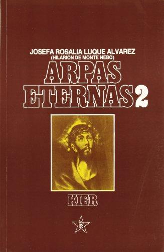 9789501711585: Arpas eternas/ Eternal Harps (Obras De La Fraternidad Cristiana Universal) (Spanish Edition)