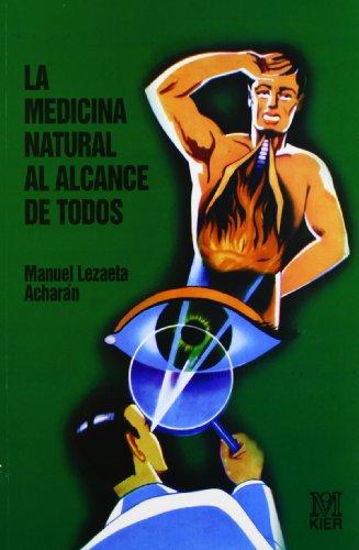 La Medicina Natural Al Alcance de Todos: Manuel Lazaeta Acharan