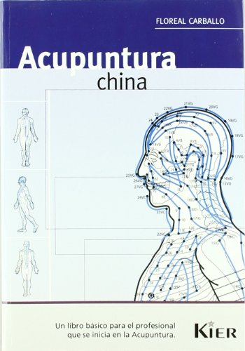 Acupuntura china / Chinese acupuncture (Medicina) (Spanish: Floreal Carballo