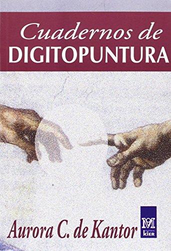Cuadernos de Digitopuntura (Medicina) (Spanish Edition): Aurora C. de