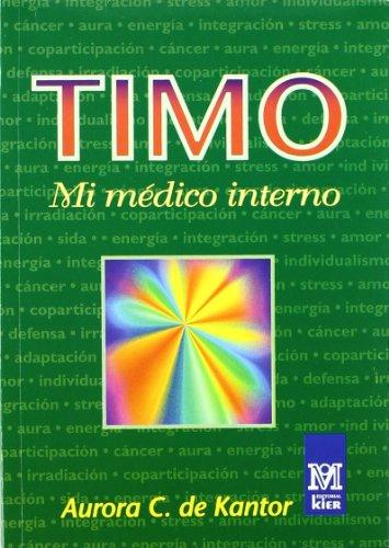 Timo - Mi Medico Interno (Medicina) (Spanish: Kantor, Aurora C.