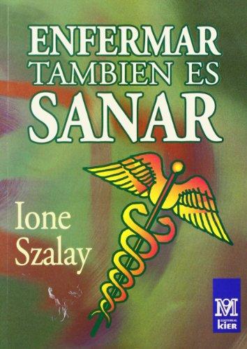 9789501712520: Enfermar tambien es sanar (Spanish Edition)