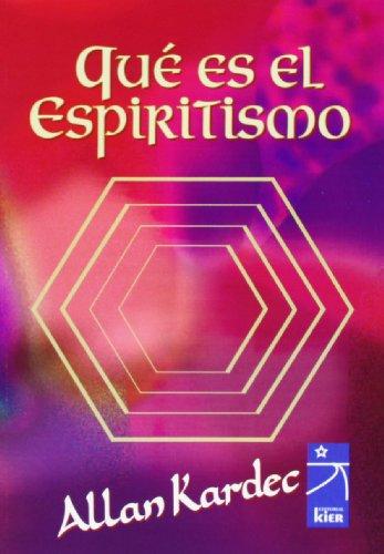 Qué es el espiritismo: Allan Kardec; Allan