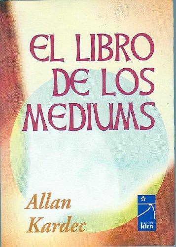 9789501713107: El Libro De Los Mediums