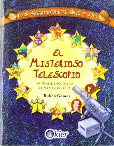 9789501720013: El Misterioso Telescopio/ The Mystery Telescope: Mi Primer Encuentro Con La Astrologia/ My First Encounter With Astrology (Spanish Edition)