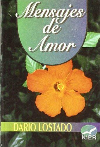 Mensaje de Amor (Spanish Edition): Lostado, Dario