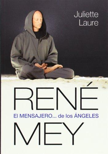 9789501729122: René Mey. El Mensajero... De Los Ángeles