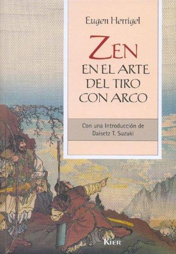 9789501730012: Zen En El Arte Del Tiro Con Arco/Zen in the Art of Archery (Sadhana)