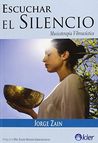 9789501734102: Escuchar el silencio