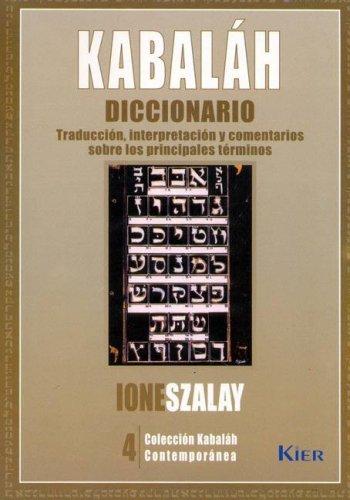 Kabalah Diccionario/ Kabbalah Dictionary: Traduccion, Interpretacion Y Comentarios Sobre Los ...