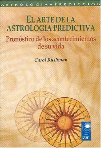 9789501741117: El Arte De La Astrología Predictiva (Astrologia Prediccion)