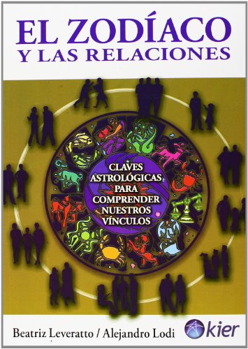9789501741209: El zodiaco y las relaciones / The Zodiac and Relationships (Spanish Edition)