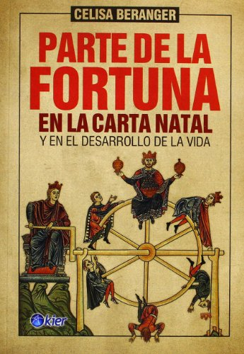 9789501741308: parte de la fortuna en la carta natal / Part of Fortune in the natal chart (Spanish Edition)