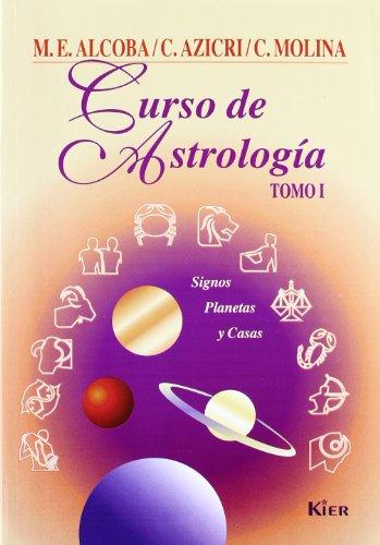 9789501742015: 1: Curso de astrologia/ Astrology Course: Signos, planetas y casas/ Signs, Planets and Houses (Spanish Edition)