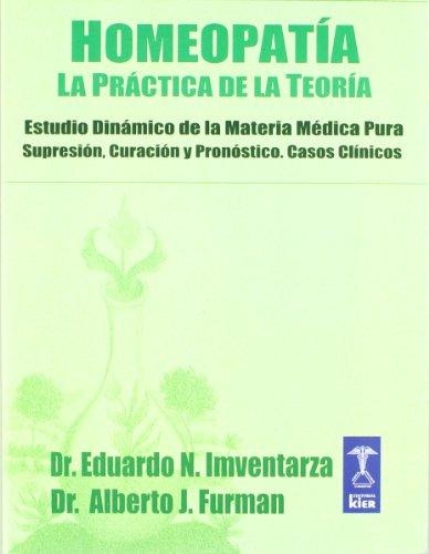 9789501750089: Homeopatia/ Homeopathy: La Practica De La Teoria (Similimum)